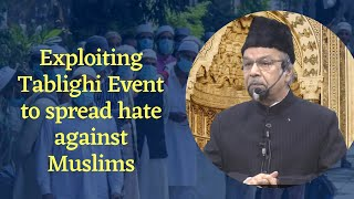 Exploiting Tablighi Event to spread hate against Muslims