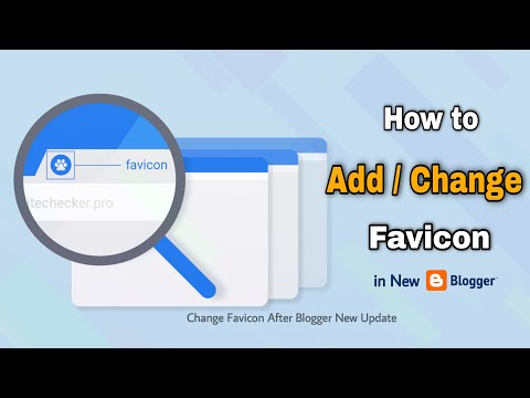 How to Add & Change Favicon In Blogger | Favicon in New Blogger After Update