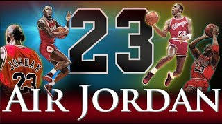 Michael Jordan - Air Jordan (Greatest Jordan Video on YOUTUBE) - Video Youtube