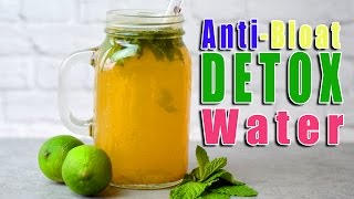 Detox Water To Eliminate Bloating, Gases And Cleanse The Colon