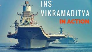 INS Vikramaditya in Action