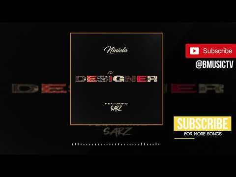 Niniola - Designer Ft. Sarz (OFFICIAL AUDIO 2019)