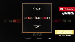 Niniola   Designer Ft. Sarz (OFFICIAL AUDIO 2019)