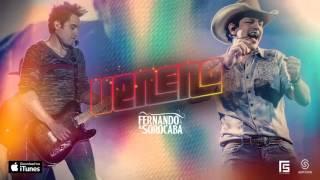 Fernando e Sorocaba - Veneno ♪ ( Com a Letra ) Oficial