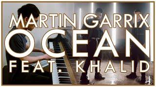 Martin Garrix   Ocean (feat. Khalid) (Piano Cover   Sheet Music)