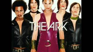 The Ark - It Takes A Fool To Remain Sane