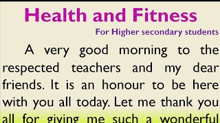 Speech on Health and Fitness in English for Higher Secondary Students