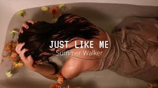 SUMMER WALKER | Just Like Me Letra En Español