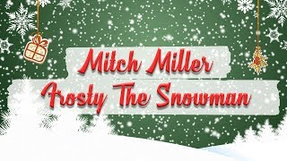 Mitch Miller - Frosty The Snowman // Christmas Essentials