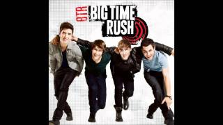 Big Time Rush - Big Time Rush (Studio Version) [Audio]