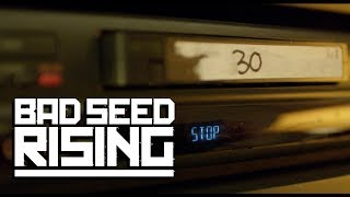 NEW MUSIC VIDEO check out Bad Seed Risings brand new music