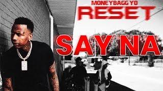 "MoneyBagg Yo ""Say Na"" Beat Instrumental Remake | Reset Type Beat | FREE DOWNOAD | New 2019"