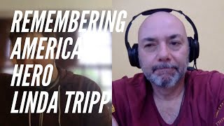 Remembering Linda Tripp, An American Hero Crisis of Character Ep 5