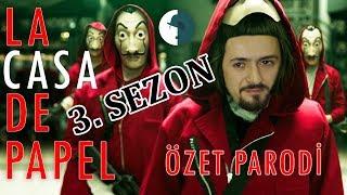 LA CASA DE PAPEL - 3. SEZON ÖZET PARODİ