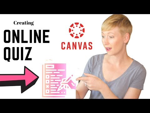 Creating Quizzes and Exams with Canvas LMS