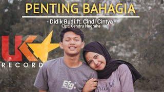 Download lagu Penting Bahagia Didik Budi Ft Cindi Cintya Mp3