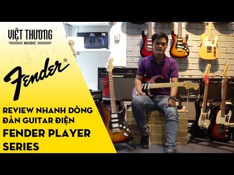 Review nhanh dòng đàn guitar điện Fender Player Series