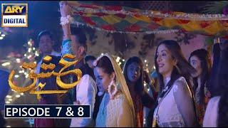 Ishq Hai Episode 7 & 8   Ishq Hai Episode 7 Part 1   Ishq Hai Episode 8 Part 1   Ishq Hai 7 8 Part 1