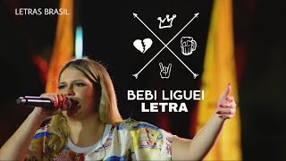 Bebi Liguei   Marília Mendonça   LETRALYRICS