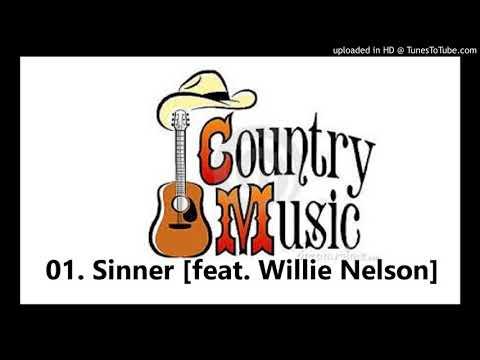 01. Sinner [feat. Willie Nelson]