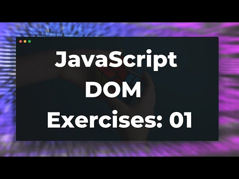 JavaScript DOM Exercises 01