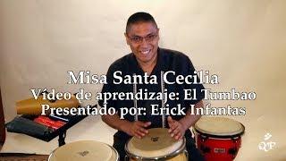 Misa Santa Cecilia–Vídeo de aprendizaje: El Tumbao