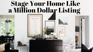 How to Stage Your Home Like a Million Dollar Listing on a Budget