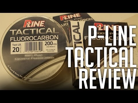 P-Line Tactical Fluorocarbon Fishing Line Review! || The BEST Fluorocarbon Ever?! || Gear Guide Ep.2