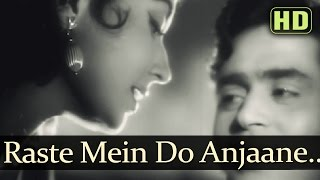 Raste Mein Do Anjaane Aise Mille - Old Hindi Song - YouTube