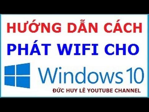 Cách phát WiFi trên máy tính laptop Windows 10