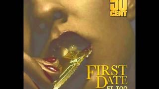 50 Cent - First Date(Feat Too Short)[without tags/hq version]