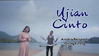 Andra Respati Ft Ovhy Firsty - Ujian Cinto Lagu Minang Terbaru (Substitle Bahasa Indonesia)