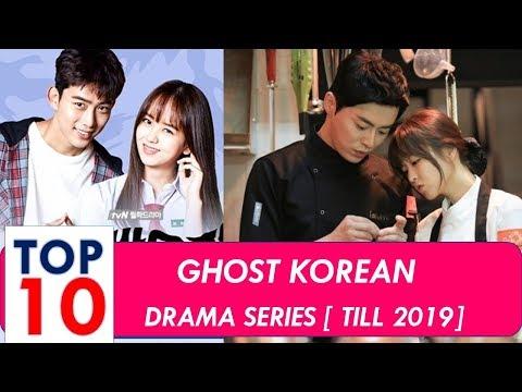 Ghost korean drama list   top 10  2019 updated