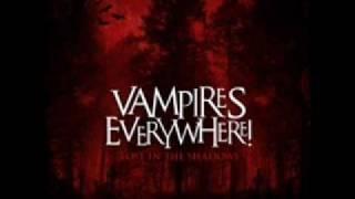 Vampires Everywhere! - Bury Me Alive