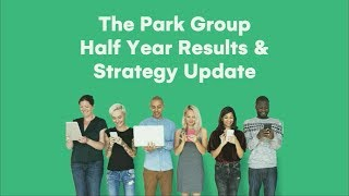 park-group-park-h1-2018-results-and-strategy-presentation-06-12-2018