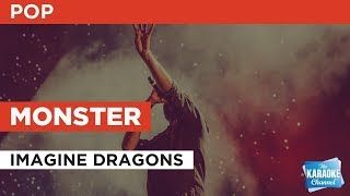 "Monster In The Style Of ""Imagine Dragons"" With Lyrics (no Lead Vocal)"