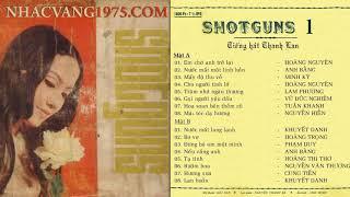 Thanh Lan – Cho Người Tình Lỡ – Thu Âm Trước 1975