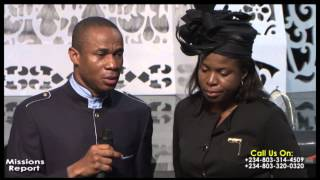 THE MINISTRY OF DR PAUL ENENCHE - MISSIONS REPORT, PST NTIA NTIA & WIFE