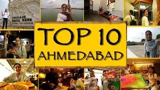 TOP 10 THINGS TO SEEDO || Ahmedabad