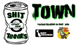 SHIT TINNIES - Town