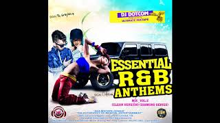 DJ DOTCOM PRESENTS ESSENTIAL R&B ANTHEMS MIX VOL 2 CLEAN VERSION DIAMOND SERIES