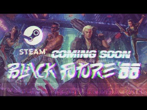 Black Future '88 - Announcement Trailer thumbnail