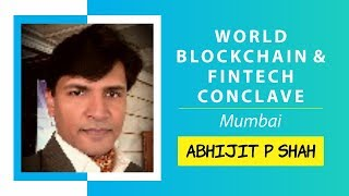 Digital Currency Security by Abhijit P Shah @ World Blockchain Technology, Mumbai