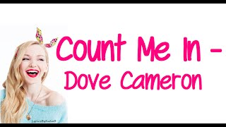 Count Me In (With Lyrics) - Dove Cameron