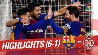 Highlights FC Barcelona vs Girona FC (6-1)