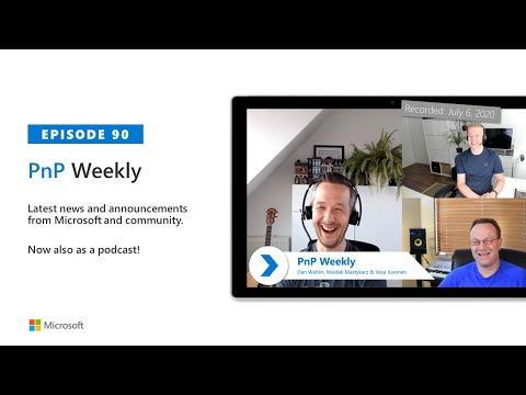 Microsoft 365 PnP Weekly – Episode 90