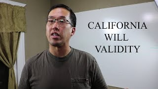 When is a Will Valid in California? - The Law Offices of Andy I. Chen