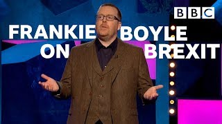 Frankie Boyle on Brexit - BBC