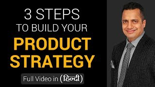 3 Steps to Build Your Product Strategy | (Hindi) | Dr.Vivek Bindra