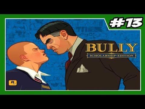 BULLY - Detonado - Parte #13 -